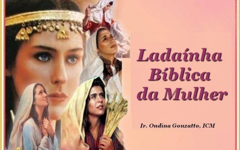Ladaínha Bíblica da Mulher – 08 de março